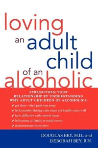 Loving an Adult Child of an Alcoholic