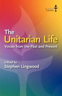 The Unitarian Life