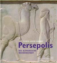 Persepolis: Die Altpersische Residenzstadt