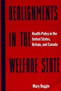 Realignments in the Welfare State