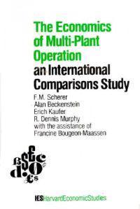 The Economics of Multi-Plant Operation