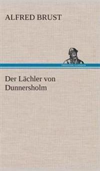Der Lachler Von Dunnersholm