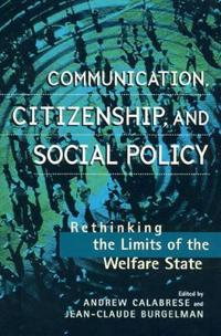 Communication Citizenship and Social Policy