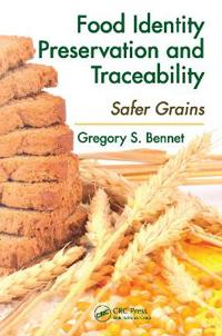 Food Identity Preservation and Traceability