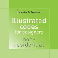 Illustrated Codes for Designers: Non-Residential