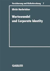 Wertewandel Und Corporate Identity