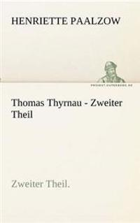 Thomas Thyrnau - Zweiter Theil