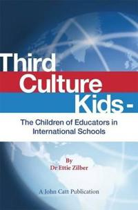 Third Culture Kids - The Children of Educators in International Schools