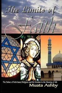 The Limits of Faith