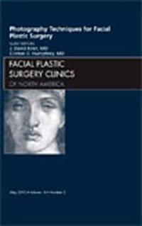 Photography Techniques for Facial Plastic Surgery