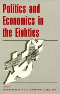 Politics and Economics in the Eighties