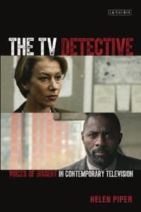 The TV Detective: Voices of Dissent in Contemporary Television