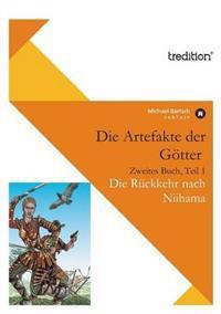 Die Artefakte Der Gotter, Zweites Buch, Teil 1