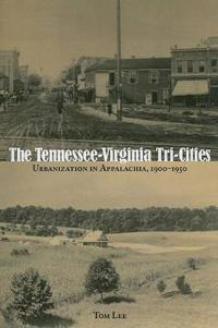 The Tennessee-Virginia Tri-Cities