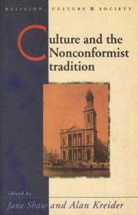 Culture and Nonconformist Tradition