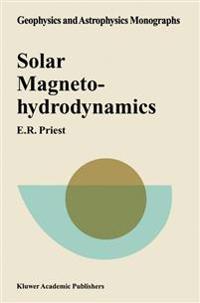 Solar Magnetic Hydrodynamics