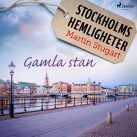 Stockholms hemligheter: Gamla stan