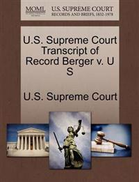 U.S. Supreme Court Transcript of Record Berger V. U S