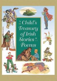 A Child's Treasury of Irish Stories & Poems