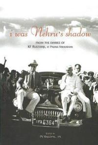 I Was Nehru's Shadow