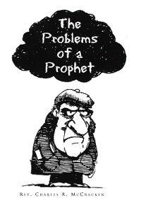 The Problems of a Prophet