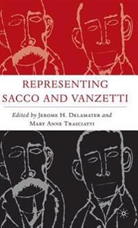 Representing Sacco and Vanzetti