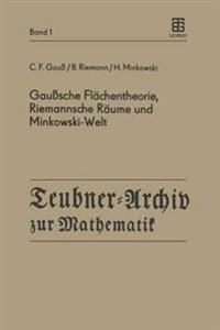 Gau sche Fl chentheorie, Riemannsche R ume Und Minkowski-Welt