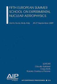 Fifth European Summer School on Experimental Nuclear Astrophysics