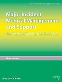 Major Incident Medical Management and Support: The Practical Approach at th