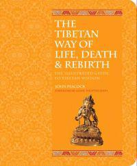 The Tibetan Book of Life, Death and Rebirth