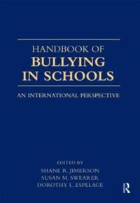 Handbook of Bullying in Schools