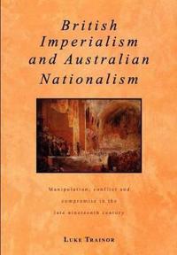 British Imperialism and Australian Nationalism