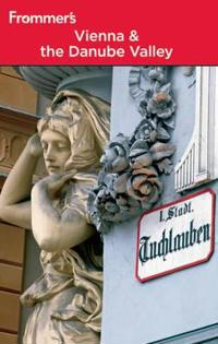 Frommer's Vienna & the Danube