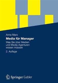 Media Fur Manager: Was Sie Uber Medien Und Media-Agenturen Wissen Mussen