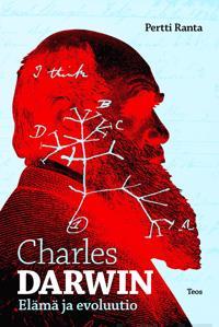 Charles Darwin - elämä ja evoluutio