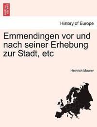 Emmendingen VOR Und Nach Seiner Erhebung Zur Stadt, Etc