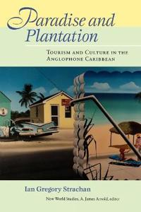 Paradise and Plantation