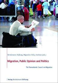 Migration, Public Opinion and Politics