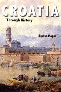 Croatia Through History