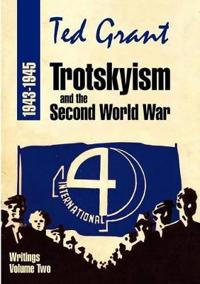 Trotskyism and the Second World War 1943-45