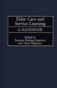 Elder Care and Service Learning