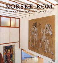 Norske rom : Norges ambassade i Stockholm