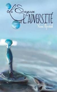 La Sagesse Et l'Adversite