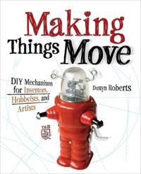 Making Things Move