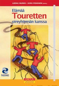 Elämää Touretten oireyhtymän kanssa