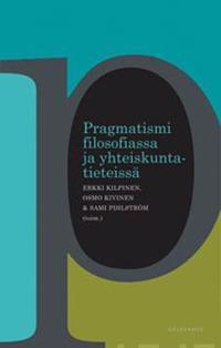 Pragmatismi filosofiassa ja yhteiskuntatieteissä