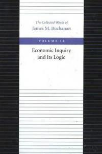 Economic Inquiry & Its Logic