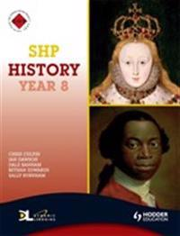 Shp History Year 8 Pupil's Book