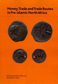 Money, Trade and Trade Routes in Pre-Islamic North Africa