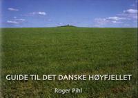Guide til det danske høyfjellet